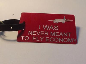 Novelty CREW LUGGAGE  I Was Never Meant to fly Economy -  Inflightgoods   - 1