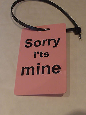 Novelty Luggage label (Sorry i'ts Mine ) with  nylon strap -  Inflightgoods   - 6