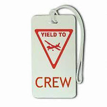 Yield To Crew Luggage  Tag NEW
