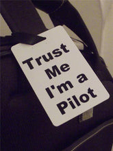 Novelty Luggage Crew Tags - Trust me, I'm A Pilot