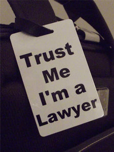 Novelty Luggage Crew Tags - Trust me, I'm A Lawyer -  Inflightgoods