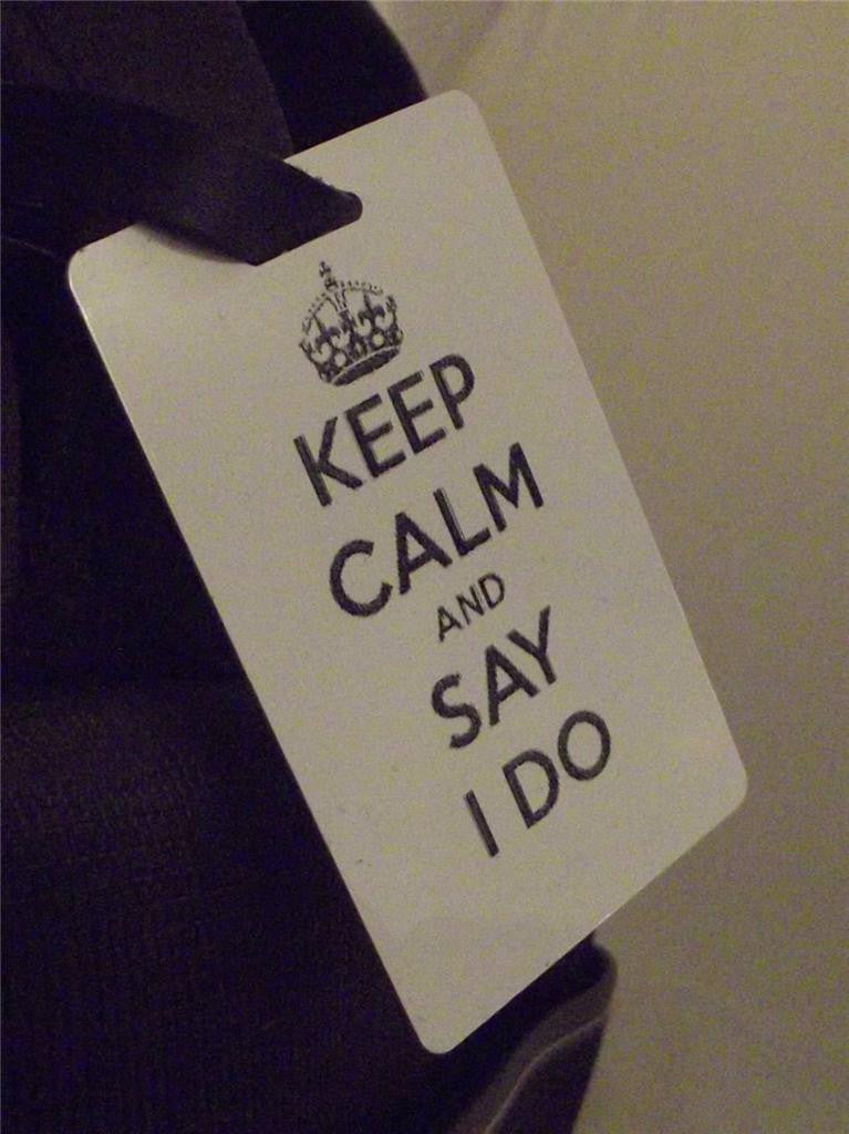 Novelty Luggage Crew Tags - Keep Calm And Say I Do (Style 2) -  Inflightgoods