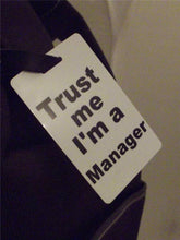 Novelty Luggage Crew Tags - Trust me, I'm A Manager