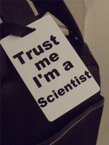 Novelty Luggage Crew Tags - Trust me, I'm A Scientist -  Inflightgoods