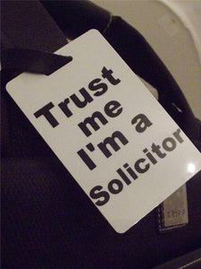 Novelty Luggage Crew Tags - Trust me, I'm A Solicitor -  Inflightgoods