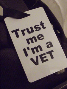 Novelty Luggage Crew Tags - Trust me, I'm A Vet -  Inflightgoods