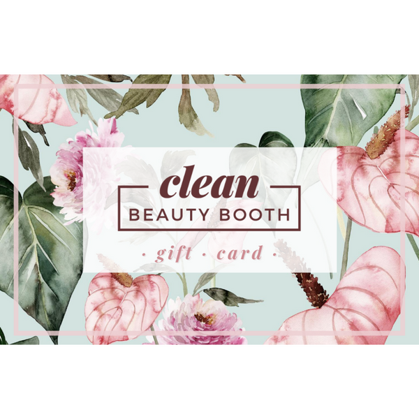 Clean Beauty Booth E-Gift Card - Bouquet