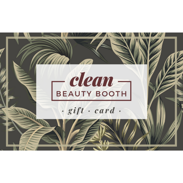 Clean Beauty Booth E-Gift Card - Garden - Clean Beauty Booth