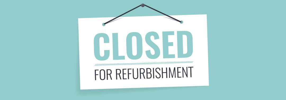 CLOSED FOR WAREHOUSE REFIT