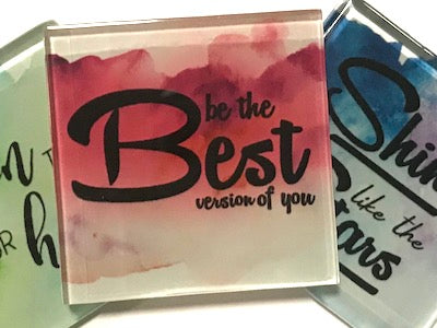 Be The Best Version Of You - Glass Quote Tile (HM)