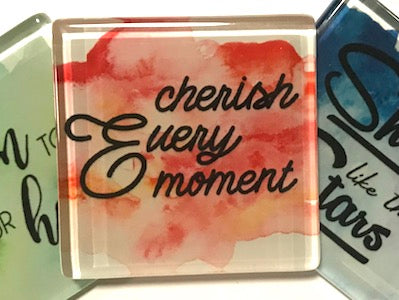 Cherish Every Moment - Glass Quote Tile (HM)