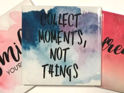 'Collect Moments, Not Things' Ceramic Quote Tile (HM)