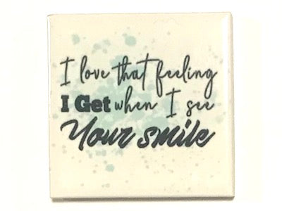 'I Love That Feeling' Ceramic Quote Tile (HM)