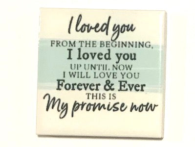 'I Loved You From' Ceramic Quote Tile (HM)