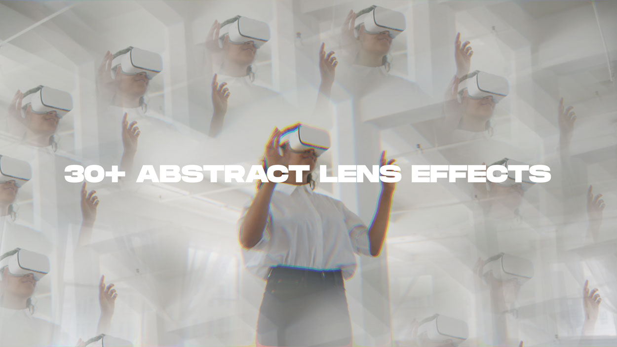 30 abstract lens effects