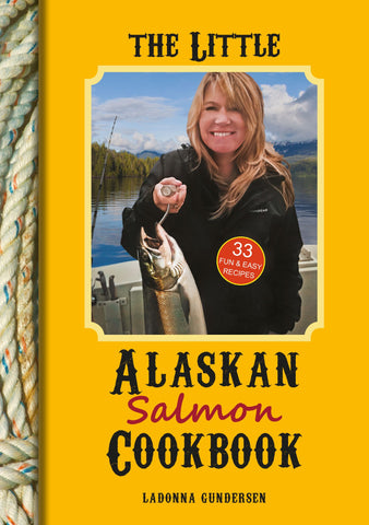The Little Alaskan Salmon Cookbook - SalmonMarket