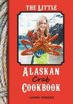 The Little Alaskan Salmon Cookbook TRIO SAVE $5 - SalmonMarket