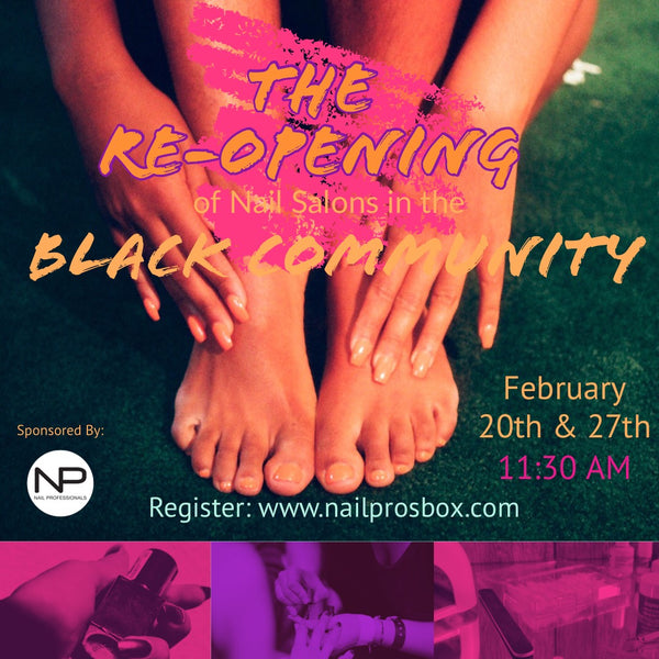 RE-Opening Nail Salons in the Black Community