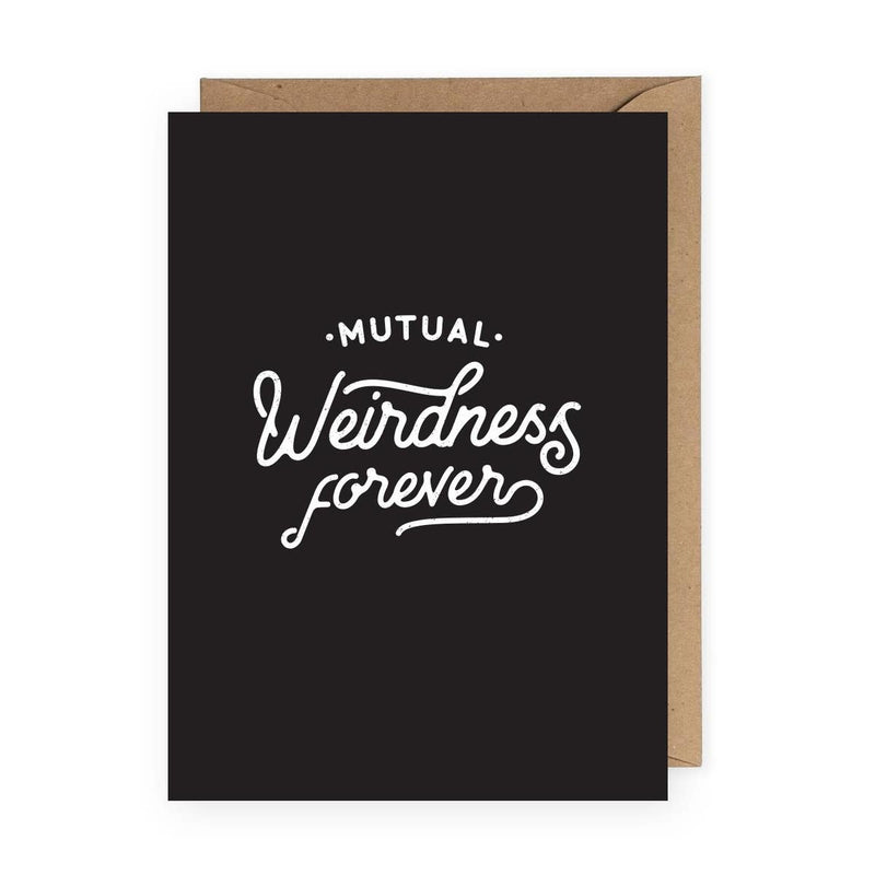 Mutual Weirdness Card