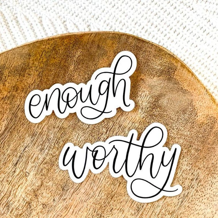 Enough Quote Sticker 3x2in. Black and White Calligraphy Let