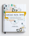 Sealed With Love: Mother/Daughter Journal