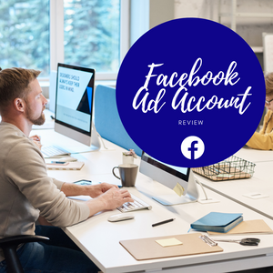 Facebook Ad Account Review