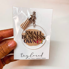 Load image into Gallery viewer, Small Business Owner Keychain