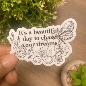 Chase Your Dreams Sticker - Clear