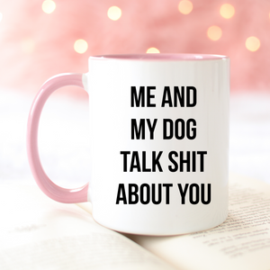 Me and My Dog Mug