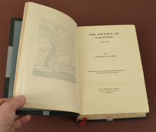 Load image into Gallery viewer, The History of Yachting 1600-1815 by Arthur H. Clark, pub. 1904