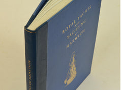 Royal Yachts and Yachting at Harwich, Limited Edition of 25, pub. 1958