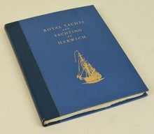 Load image into Gallery viewer, Book - Royal Yachts and Yachting at Harwich
