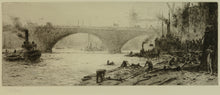Load image into Gallery viewer, London Bridge - Signed Etching by W.L. Wyllie