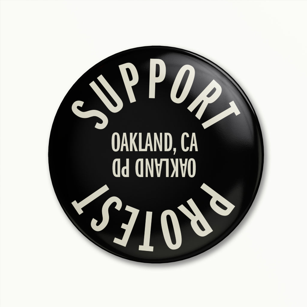 Support Oakland, CA / Protest Oakland PD