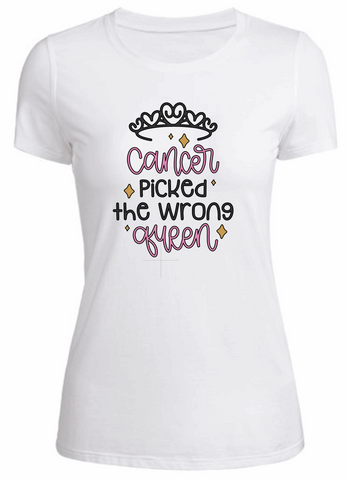 Wrong Queen Cancer - Ladies T-Shirt