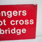 Load image into Gallery viewer, Red Bridge Crossing Sign from Rye, Sussex