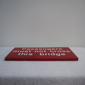 Red Bridge Crossing Sign from Rye, Sussex