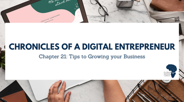 CHRONICLES OF A DIGITAL ENTREPRENEUR CHAPTER 21