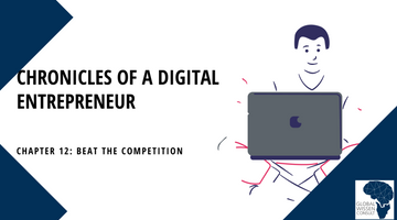 CHRONICLES OF A DIGITAL ENTREPRENEUR CHAPTER 13