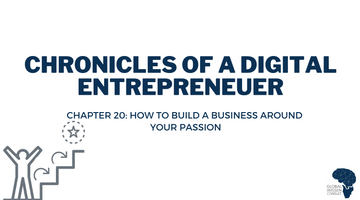 CHRONICLES OF A DIGITAL ENTREPRENEUR CHAPTER 20