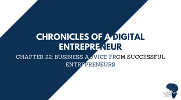 CHRONICLES OF A DIGITAL ENTREPRENEUR CHAPTER 22