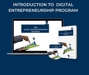 FREE INTRODUCTION - DIGITAL ENTREPRENEURSHIP PROGRAM