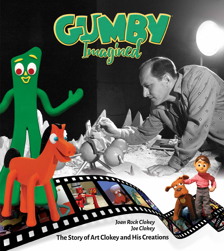 Gumby Imagined, The Story of Art Clokey and His Creations