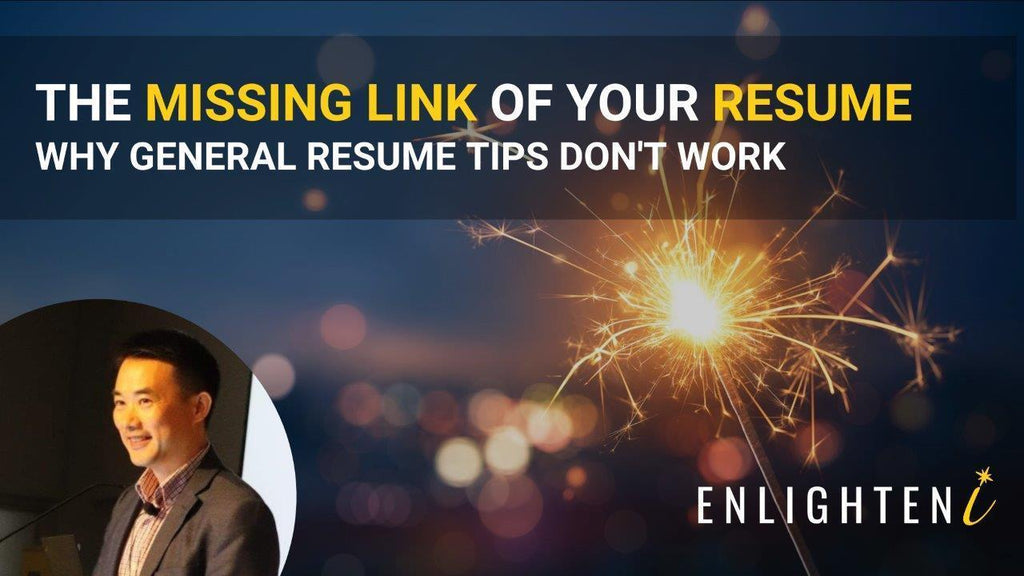 The missing link of your resume - why general resume tips don't work?