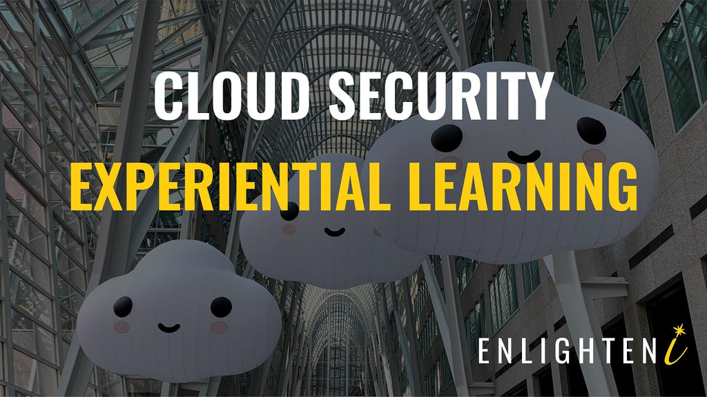 Cloud Security Experiential Learning