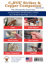 Load image into Gallery viewer, USA Made EPA Reg. Antimicrobial No Touch Tool CuRVE® Striker and Copper Companion™ Tool Micro Mini Metal