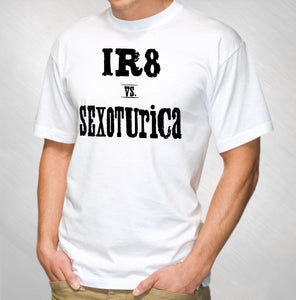 IR8 VS. SEXOTURICA - MEN'S WHITE TEE
