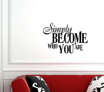 """Simply become who you are"" wallsticker - CITYSHOPPEN.DK"