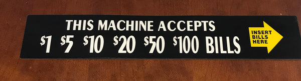 JCM BV Lexan This machine accepts $1's $5's $10's $20's $50's and $100 dollar bills