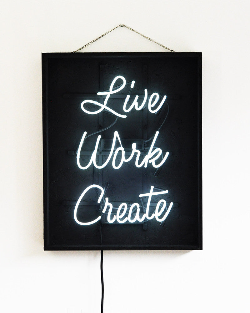 Neonquote  Live Work Create